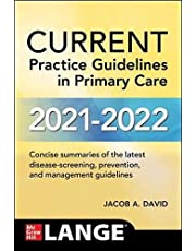 CURRENT Practice Guidelines in Primary Care 2021-2022