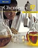 Nelson Chemistry 12: College Preparation: Study Guide