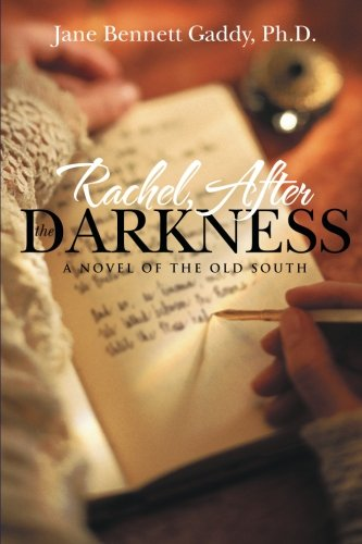 Rachel, After the Darkness: A Novel of the Old South