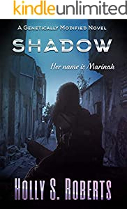 Shadow: Duet (A Genetically Modified Novel Book 1) (English Edition)