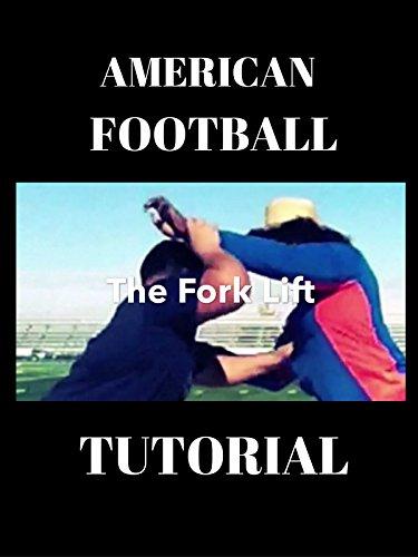 american football pass rush tutorial the fork lift