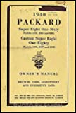 1940 Packard Super-8 160 Custom Super Eight 180 Owner Manual Original