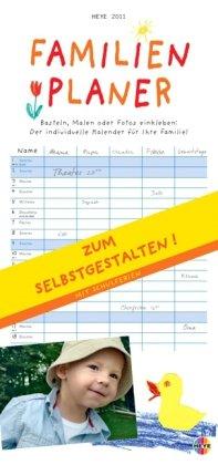 Familienplaner zum Selbstgestalten. 2011 Kalender: Basteln, Malen oder Fotos einkleben. Der individuelle Kalender für Ihre Familie! Mit Schulferien