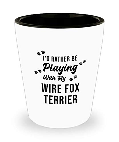Wire Fox Terrier Shot Glass - Love Dog - Funny Sarcasm Birthday Gifts for Dog Lover