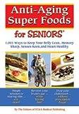 Anti-Aging Super Foods For Seniors
