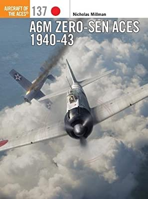 A6M Zero-sen Aces 1940-43 (Aircraft of the Aces)