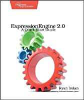 ExpressionEngine 2: A Quick-Start Guide Front Cover