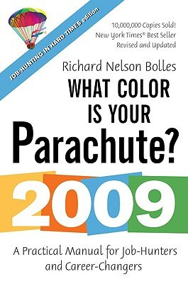 What Color Is Your Parachute?: A Practical Manual for Job-Hunters and Career-Changers [WHAT COLOR IS YOUR PARACH-2009] ebook