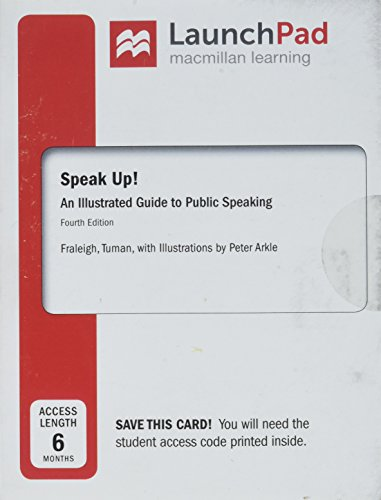 LaunchPad for Speak Up (Six Month Access): An Illustrated Guide to Public Speaking