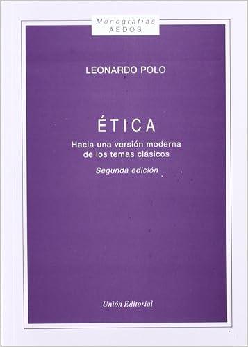 Ética, hacia una versión moderna de los temas clásicos: Amazon.es ...