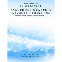 14 Original Saxophone Quartets (Advanced Intermediate): Score &