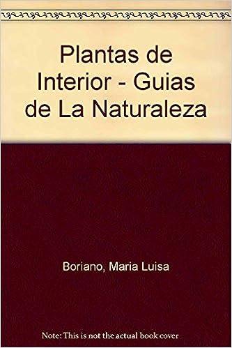 Libro de audio gratis descargar libro de audio Plantas De Interior (guias De La Naturaleza) 8425333776 PDF