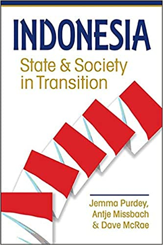 Indonesia: State and Society in Transition: