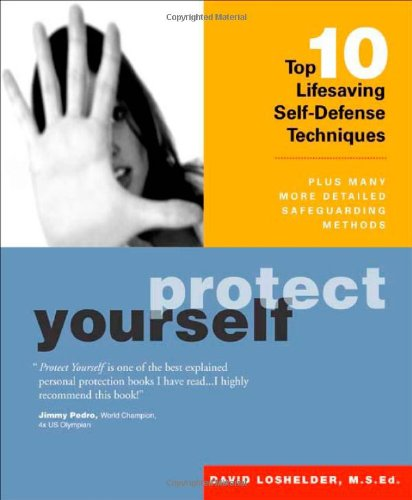 Protect Yourself: Top 10 Lifesaving Self-Defense Techniques