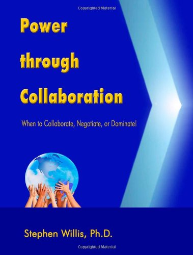 Pdf Medical Books Power through Collaboration: When to Collaborate, Negotiate, or Dominate