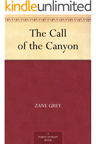 Amazon Com The Call Of The Canyon Ebook Grey Zane Kindle Store