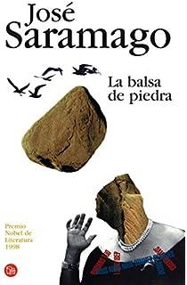 La balsa de piedra/ The Stone Raft (Narrativa (Punto de Lectura))