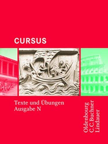 Cursus - Ausgabe N, Latein als 2. Fremdsprache: Texte und Übungen