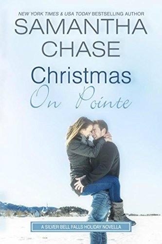 - Christmas On Pointe: A Silver Bell Falls Holiday Novella