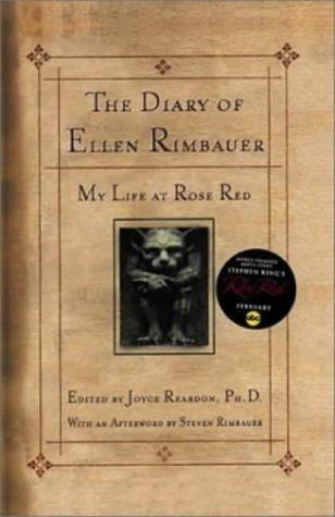 Diary Of Ellen Rimbauer: My Life At Rose Red by Joyce Reardon (Ed) (6-Jun-2002) Hardcover