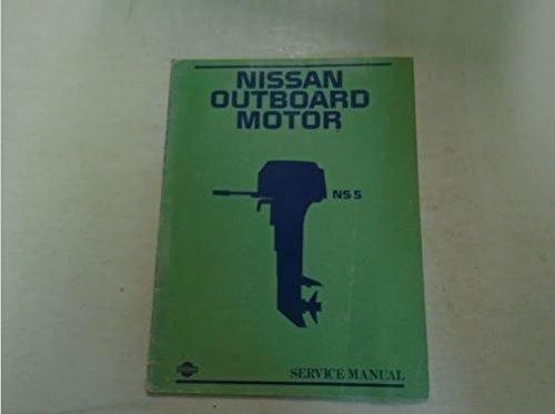 Nissan Outboard Motor NS 5 Service Manual Pub. No. M-220 M-0129100-TS