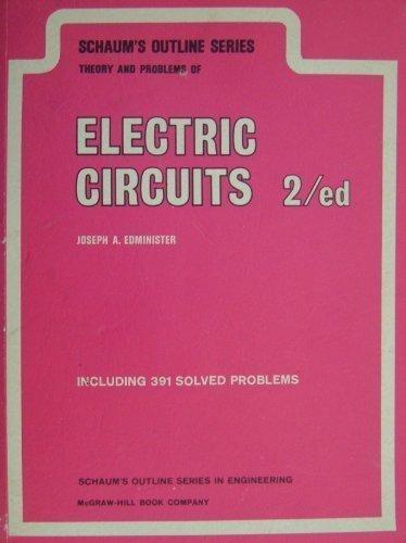 Schaum's Outline of Electric Circuits (Schaum's Outline Series)