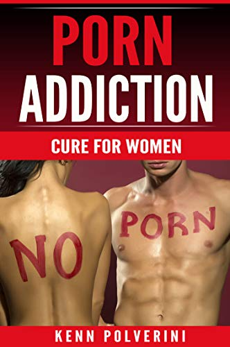 Porn Addiction: Cure for Women