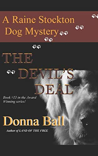The Devil's Deal (Raine Stockton Dog ()