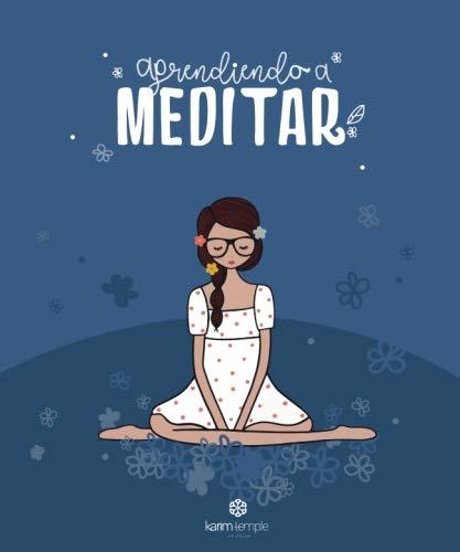 Libro: Aprendiendo a Meditar (Spanish Edition)