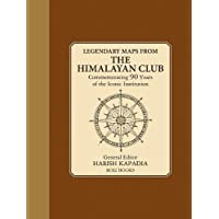 Legendary Maps From The Himalayan Club: Commemorating 90 Years of the Iconic Institution