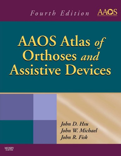 Download AAOS Atlas of Orthoses and Assistive Devices Pdf