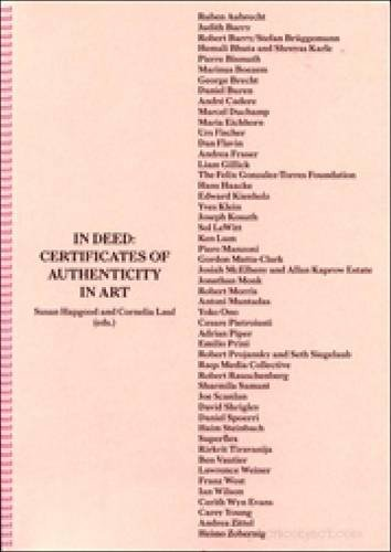 In Deed: Certificates Of Authenticity In Art: S. Hapgood, C. Lauf ...