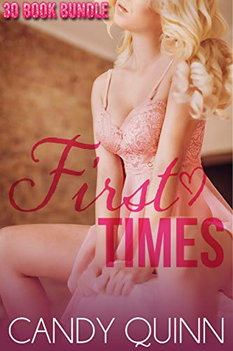 - First Times: 30 Erotic Fertile First Times Collection