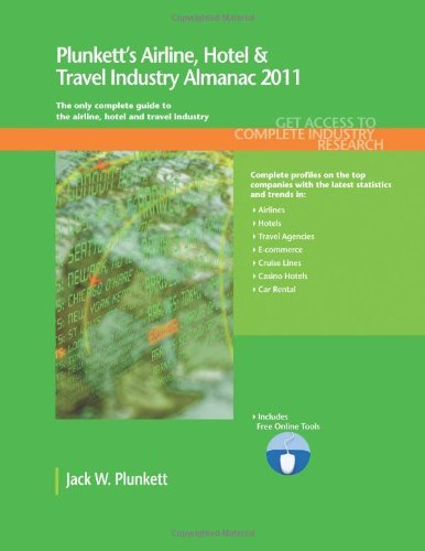 plunketts-airline-hotel-travel-industy-almanac-2011-plunketts-airline-hotel-travel-industry-almanac-