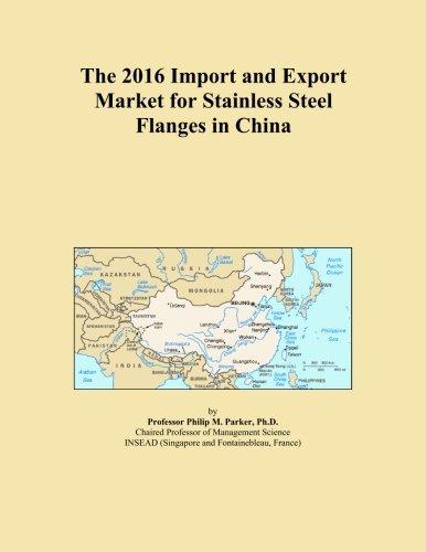 El 2016Importación y mercado de exportación para acero inoxidable bridas en China