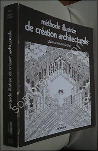 En ligne Méthode illustrée de création architecturale (Architecture) pdf ebook