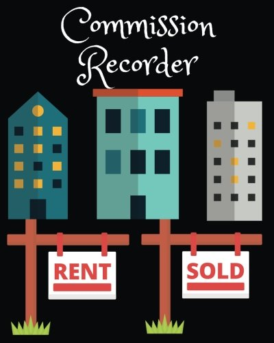 "Download Commission Recorder: For Realty Company, Large Size (8""x10""), Simple and Helpful for Agent and Broker (Volume 4) pdf"