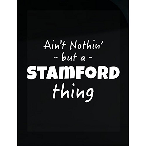 Stamford Thing Hometown Pride Design - - Of Town Stamford