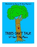 Trees Can't Talk: A bedtime story about a boy and his tree