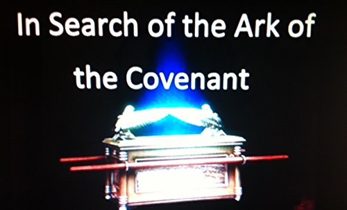 In Search of the Ark of the Covenant by [Langner, David]