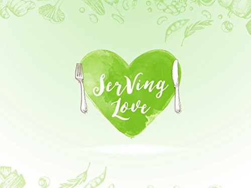 Raw Food for Life: Serving Love Raw Food Life