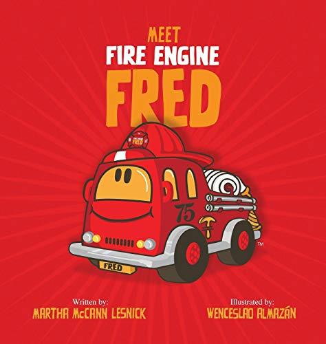 Meet Fire Engine Fred