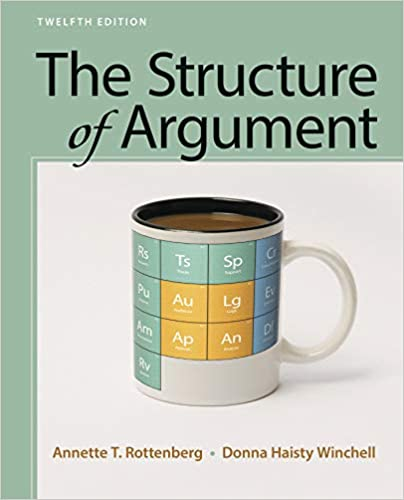 The Structure Of Argument Annette T Rottenberg Donna