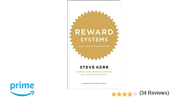 Reward Systems: Does Yours Measure Up? (Memo to the CEO): Steve ...