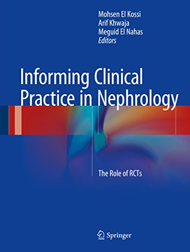 Download Informing Clinical Practice in Nephrology: The Role of RCTs Pdf