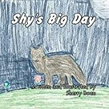 Shy's Big Day, Sherry Boen, 1456017438