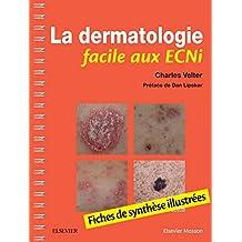 La dermatologie facile aux ECNi: Fiches de synthèse illustrées (French Edition)