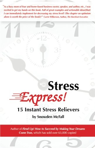 Stress Express!: 15 Instant Stress Relievers