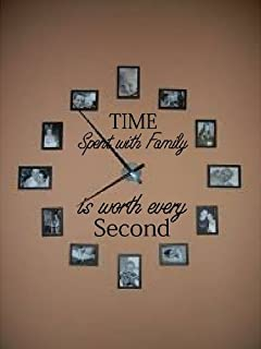time spent with family is worth every second vinyl wall decal home decor wall mural decals