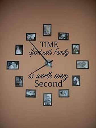 Charmant Time Spent With Family Is Worth Every Second Vinyl Wall Decal Home Decor  Wall Mural Decals